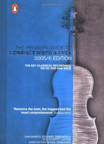9780141022628: The Penguin Guide to Compact Discs and DVDs 2005/06 Edition: The Key Classical Recordings on CD, DVD and SACD, 30th Anniversary Edition (Penguin Guide to Recorded Classical Music)