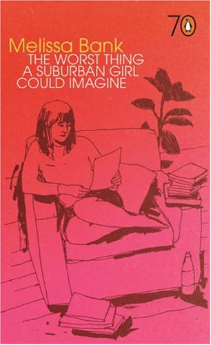 9780141022796: The Worst Thing A Suburban Girl Could Imagine - Penguin 70's