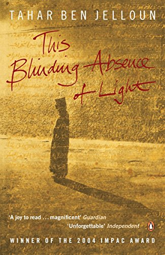 9780141022826: This Blinding Absence of Light. Tahar Ben Jelloun