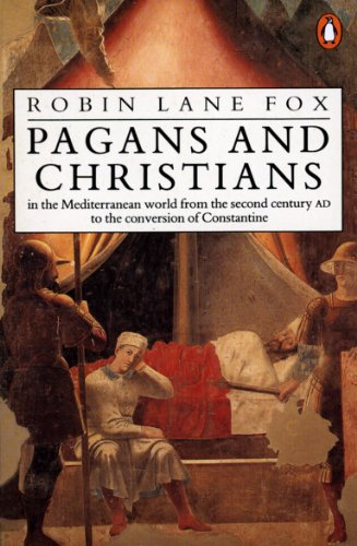 9780141022956: Pagans and Christians: In the Mediterranean World from the Second Century AD to the Conversion of Constantine