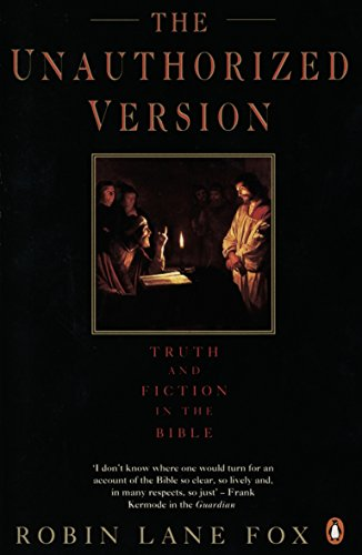 9780141022963: The Unauthorized Version: Truth and Fiction in the Bible
