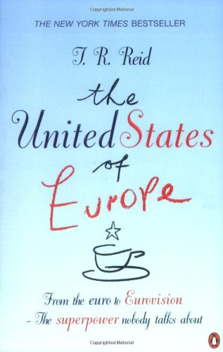 9780141023175: United States of Europe : The Superpower No-One Talks About
