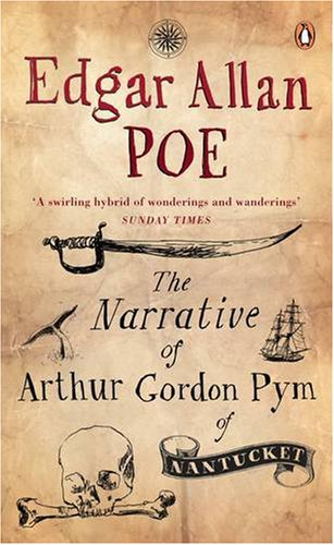 9780141023519: The Narrative of Arthur Gordon Pym of Nantucket (Penguin Red Classics)