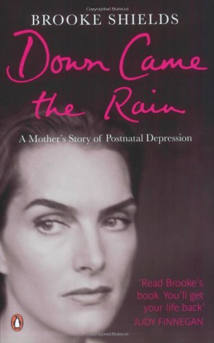 9780141023724: Down Came the Rain: A Mother's Story of Postnatal Depression