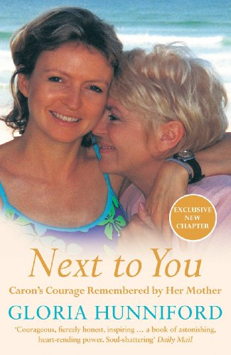 9780141023779: Next to You: Caron's Courage Remembered by Her Mother