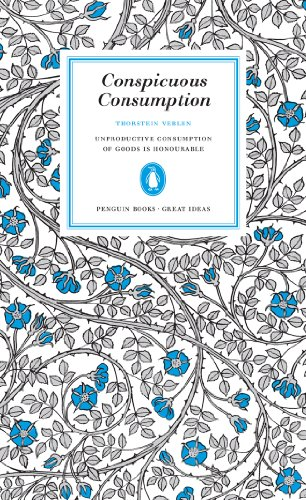 9780141023984: Conspicuous Consumption (Penguin Great Ideas)