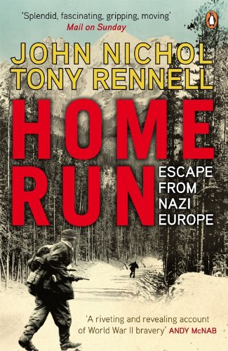 Home Run: Escape from Nazi Europe: Nichol, John; Rennell, Tony