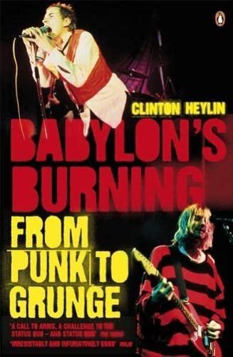 9780141024318: Babylon's Burning: From Punk to Grunge