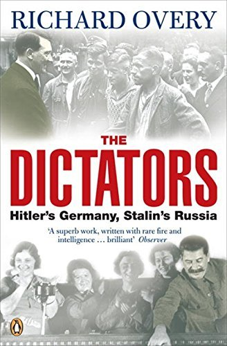 9780141024363: The Dictators: Hitler's Germany, Stalin's Russia