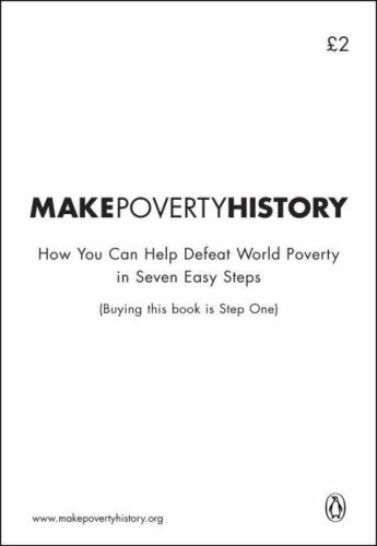 9780141024394: Make Poverty History: How You Can Help Defeat World Poverty in Seven Easy Steps
