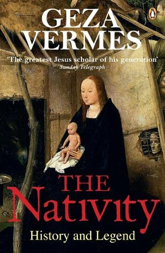 9780141024462: The Nativity: History and Legend