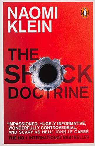9780141024530: The Shock Doctrine: The Rise of Disaster Capitalism