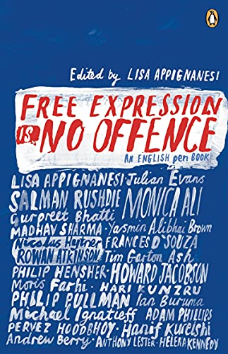 9780141024738: Free Expression is No Offence: An English Pen Book
