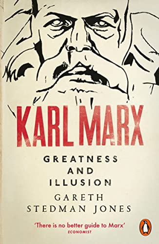 9780141024806: Karl Marx: Greatness and Illusion