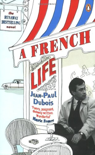 9780141024820: A French Life