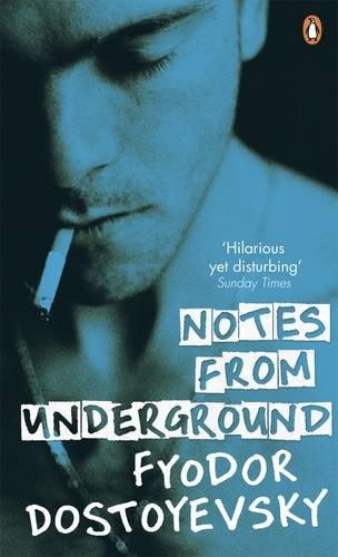 Red Classics Notes From The Underground (Penguin: Dostoyevsky, Fyodor