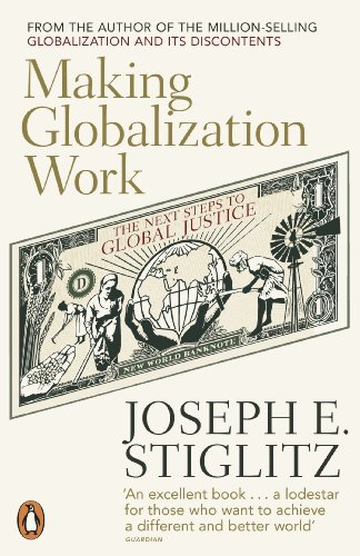 9780141024967: Making Globalization Work: The Next Steps to Global Justice