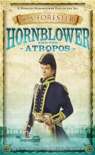 Hornblower and the Atropos #4 in Series: Forester, Cecil Scott