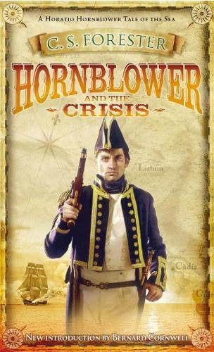 9780141025056: Hornblower And The Crisis (A Horatio Hornblower Tale of the Sea)