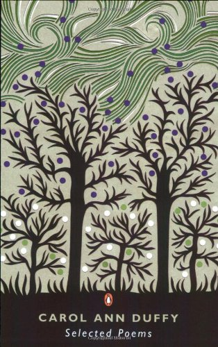 9780141025124: Selected Poems: Carol Ann Duffy