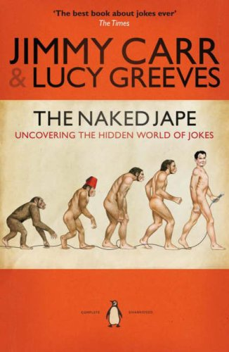 9780141025155: The Naked Jape: Uncovering the Hidden World of Jokes