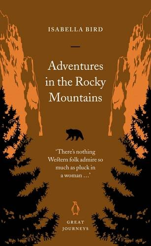9780141025346: Adventures in the Rocky Mountains (Penguin Great Journeys)