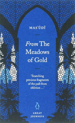 9780141025353: From the Meadows of Gold (Penguin Great Journeys)