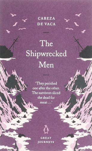 9780141025360: The Shipwrecked Men (Great Journeys)