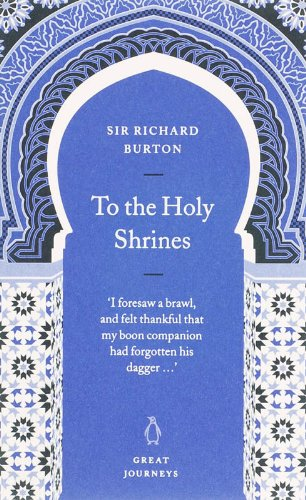 9780141025384: To the Holy Shrines (Penguin Great Journeys)