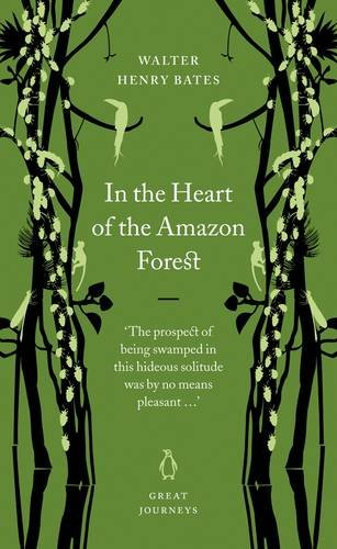 9780141025391: Great Journeys in the Heart of the Amazon Forest (Penguin Great Journeys)
