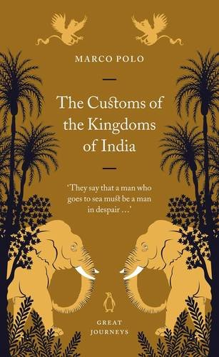 9780141025407: Great Journeys Customs of the Kingdoms of India (Penguin Great Journeys)