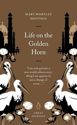 9780141025421: Life on the Golden Horn (Penguin Great Journeys)