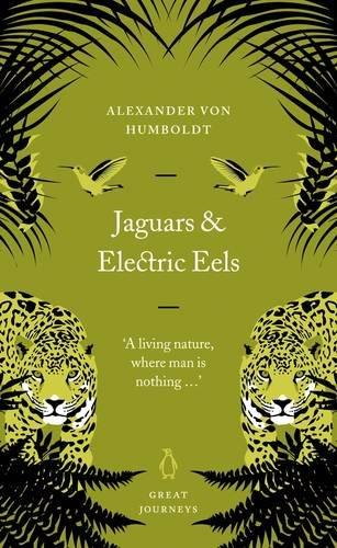 9780141025452: Jaguars and Electric Eels (Penguin Great Journeys)