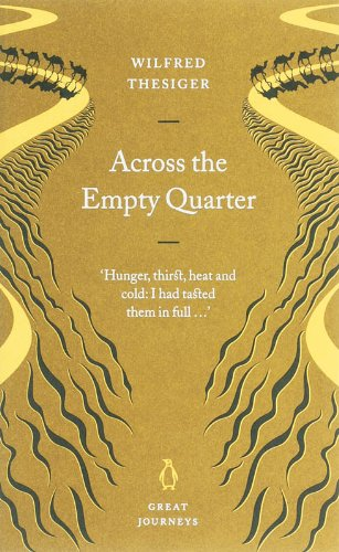 9780141025490: Across the Empty Quarter (Penguin Great Journeys)