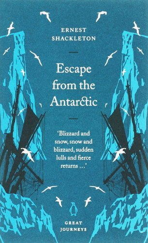 9780141025520: Escape from the Antarctic (Penguin Great Journeys)