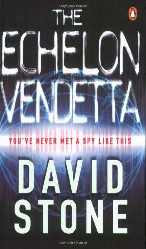 9780141025636: The Echelon Vendetta