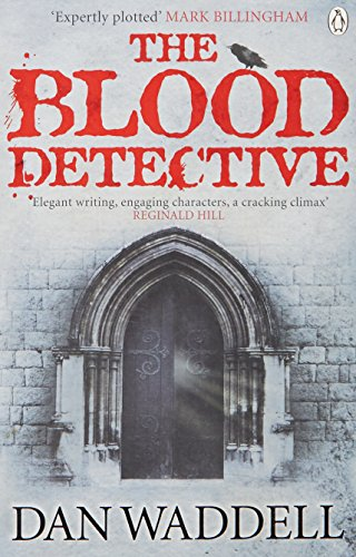 The Blood Detective: Waddell, Dan