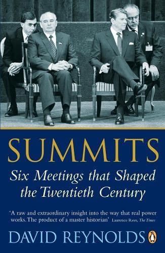9780141026084: Summits: Six Meetings That Shaped the Twentieth Century