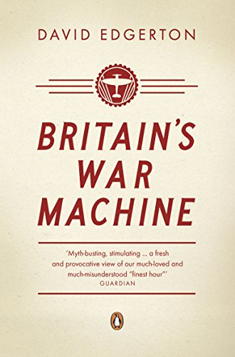 9780141026107: Britain's War Machine: Weapons, Resources and Experts in the Second World War