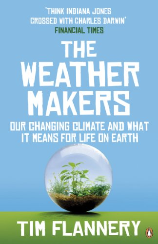 9780141026275: The Weather Makers: Our Changing Climate and What It Means for Life on Earth