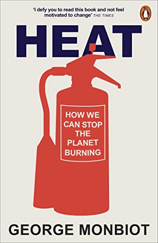 9780141026626: Heat: How We Can Stop the Planet Burning