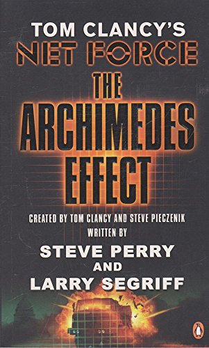 9780141026732: The Archimedes Effect (Tom Clancy's Net Force)