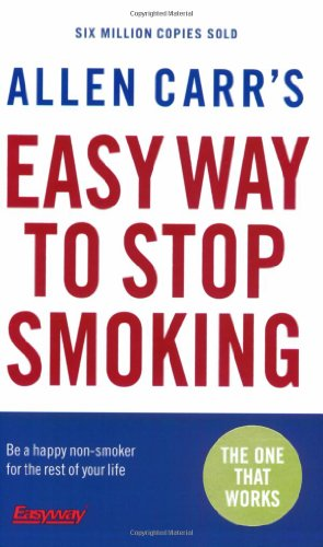 9780141026893: Allen Carr's Easy Way to Stop Smoking: Be a Happy Non-smoker for the Rest of Your Life