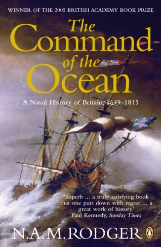 9780141026909: The Command of the Ocean: A Naval History of Britain 1649-1815