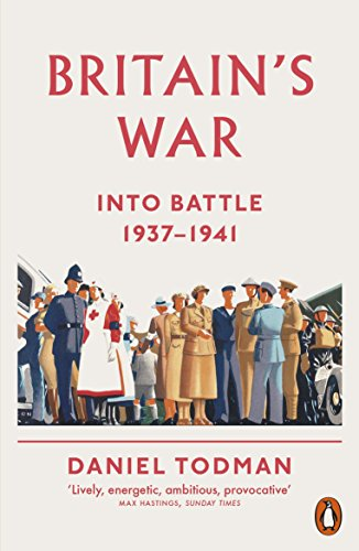 9780141026916: Britain's War: Into Battle, 1937-1941