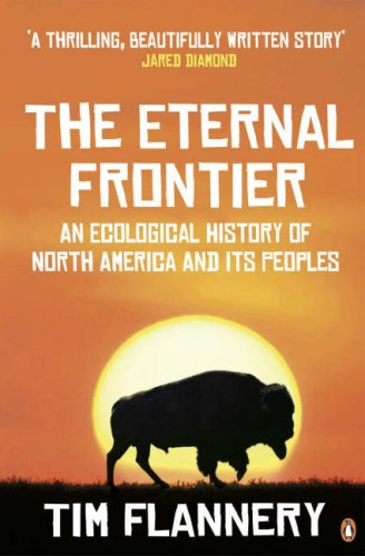 9780141026930: The Eternal Frontier: An Ecological History of North America and Its Peoples