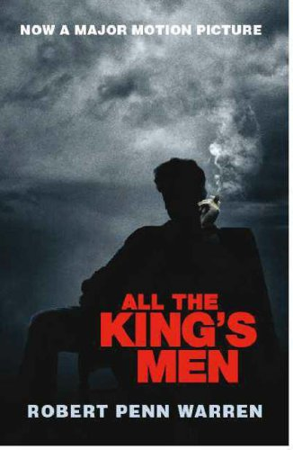 9780141026961: All the King's Men- Movie Tie-In Edition (46) by Warren, Robert Penn [Paperback (2006)]