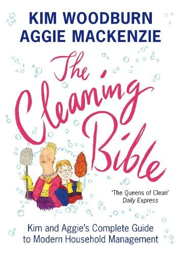 9780141027005: The Cleaning Bible: Kim and Aggie's Complete Guide to Modern Household Management