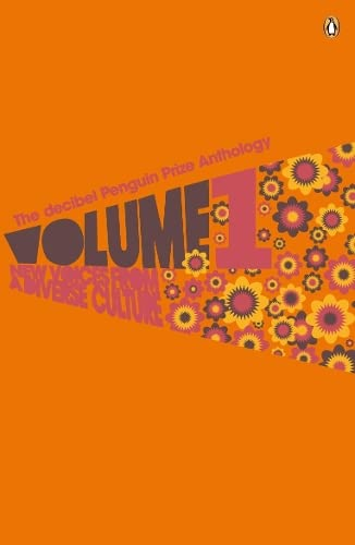 9780141027029: The Decibel Penguin Prize Anthology Volume 1: New Voices from a Diverse Culture: v. 1