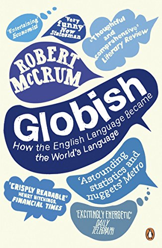 9780141027104: Globish: How the English Language Became the World's Language